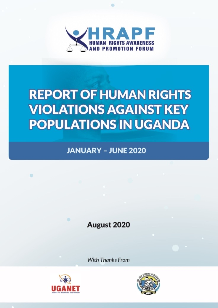 REPORT OF HUMAN RIGHTS VIOLATIONS AGAINST KEY POPULATIONS IN UGANDA