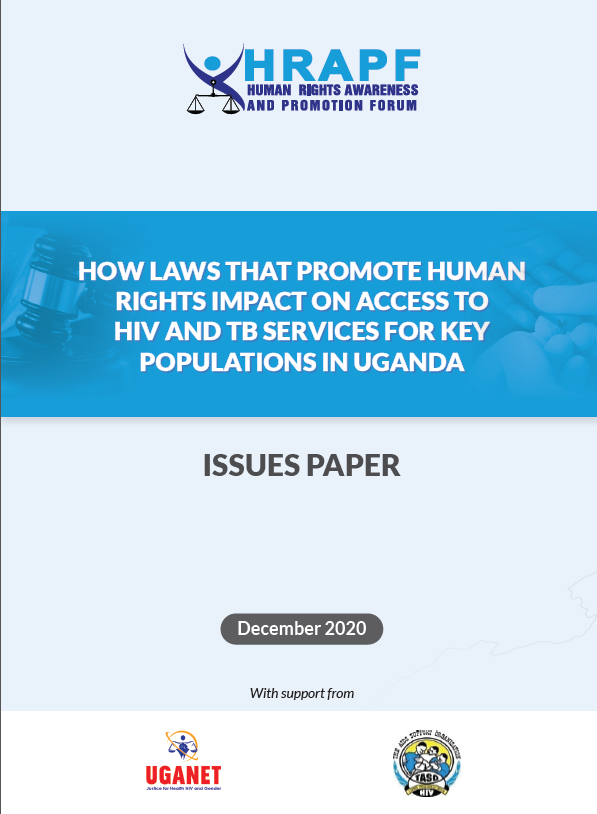 How Laws that promote Human Rights impact on access to HIV & TB Services for Key Populations in Uganda