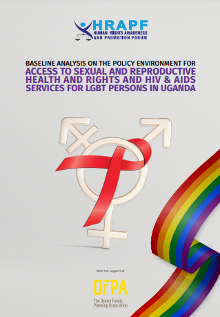 A baseline analysis on the Policy environment for Access to Sexual and Reproductive health Rights & HIV and AIDS Services for LGBT persons in Uganda