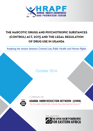 The Narcotic drugs and Psychotropic substances (Control) Act, 2015 and the legal regulation of Drug use in Uganda