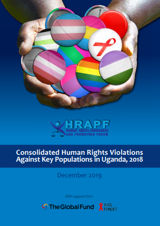 Consolidated Human Rights Violations against Key Populations in Uganda, 2018