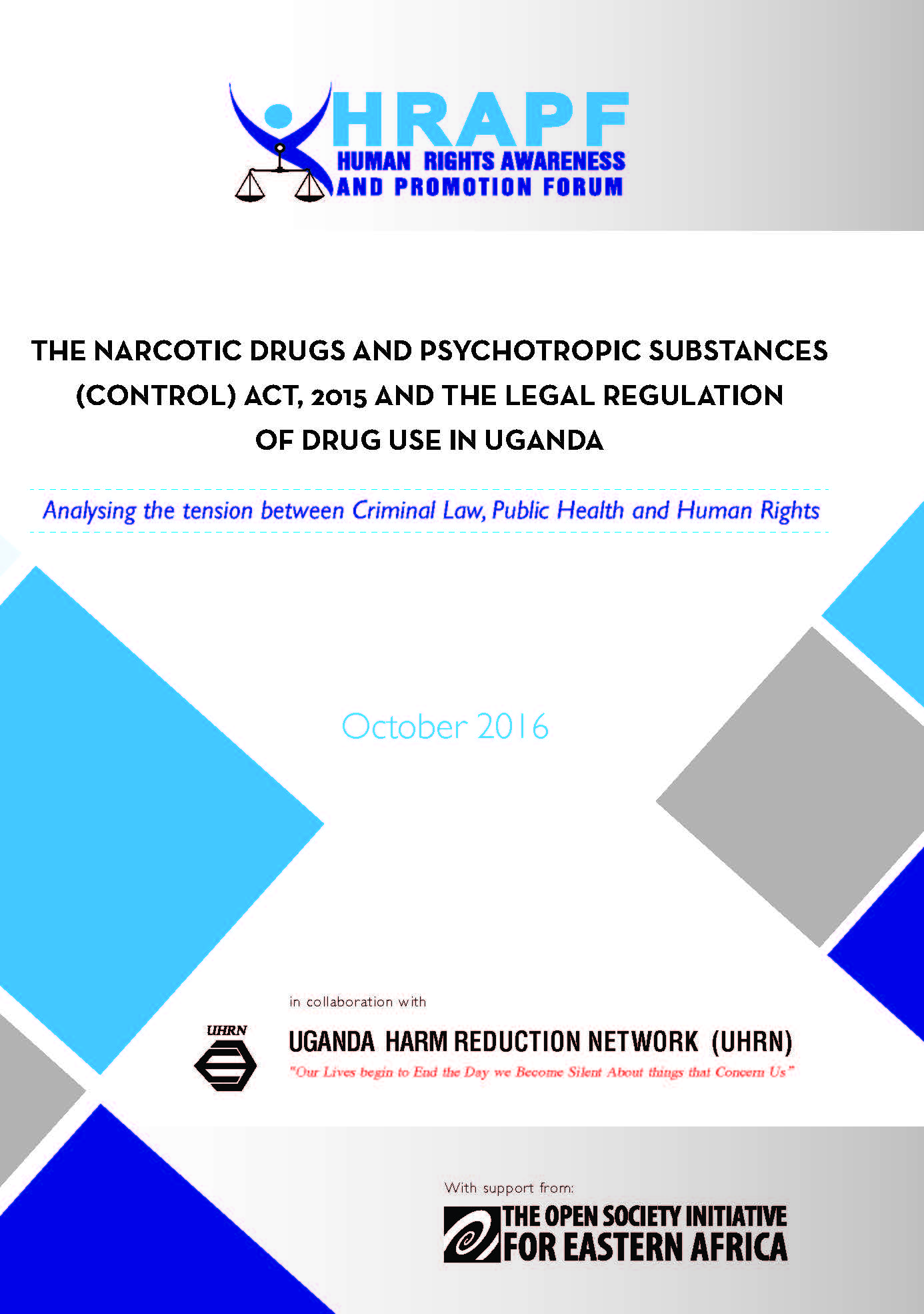 Final Hrapf Report of Legal Regulation of Drug use in Uganda 2016