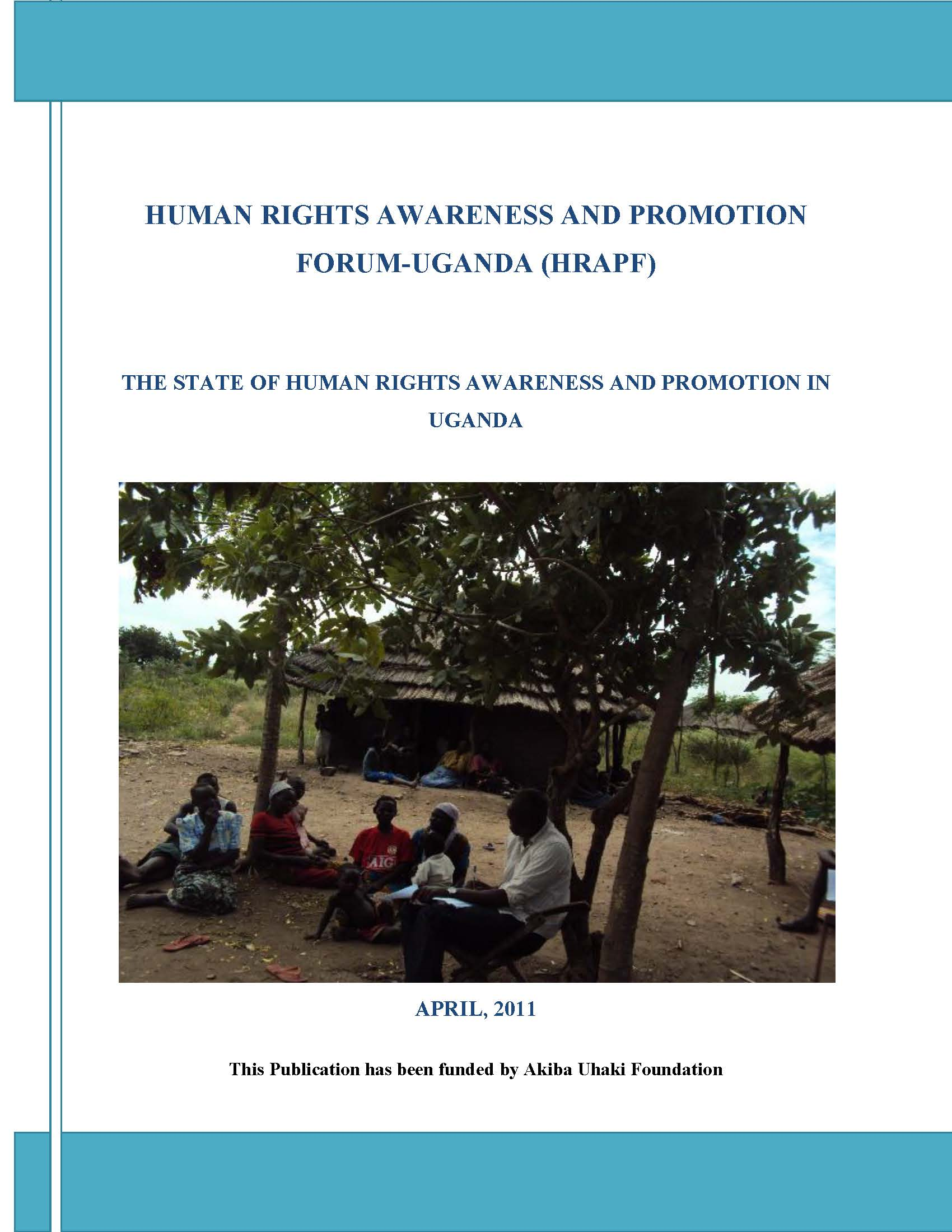 The State of Human Rights Awareness and Promotion in uganda